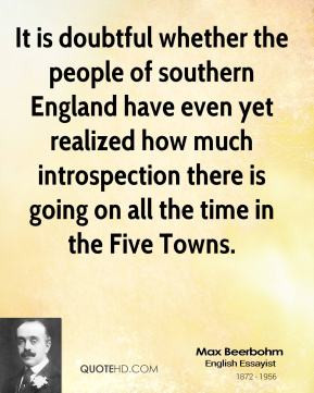 Max Beerbohm - It is doubtful whether the people of southern England ...