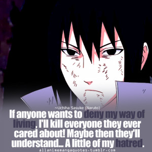 Sasuke Darkness Quotes Re: your favorite quote?