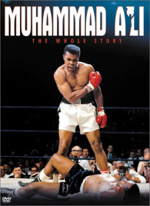 Muhammad Ali – The Whole Story