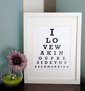 ETSY - I love waking up beside you each morning - Eye Chart Print ...