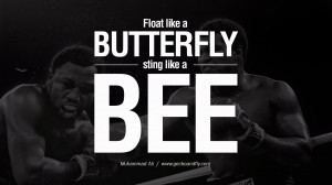 Float like a butterfly, sting like a bee. - Muhammad Ali instagram ...