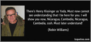 There's Henry Kissinger as Yoda, Must now cannot see understanding ...