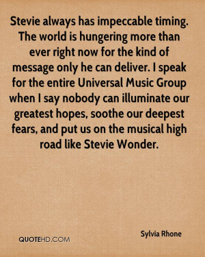 Stevie always has impeccable timing. The world is hungering more than ...