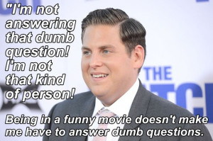 Quotes That Show How Jonah Hill Turned Into A Pompous Jerk