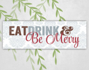 Christmas canvas art - eat, drink a nd be merry - holiday quotes ...