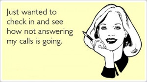 Agents - Please Don't Answer Your Phone, I Appreciate the Biz!