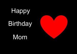happy birthday mama quotes - Google zoeken