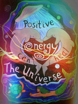 Positive energy can heal the universe