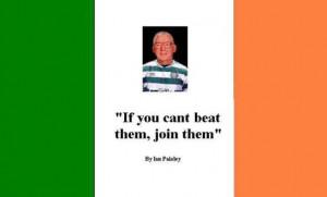 IAN PAISLEY JOINS UNITED IRELAND