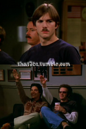 that 70s show burn quotes