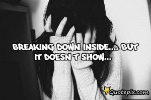 quotes about being broken inside