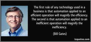applied to an efficient operation will magnify the efficiency ...