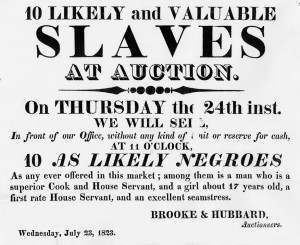 An authentic U.S. slave auction poster. Slavery in the Bible was ...