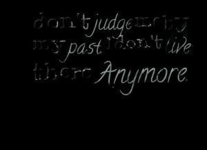 Do Not Judge Me Quotes