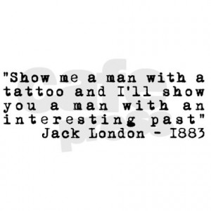 jack london tattoo quote bumper sticker jpg color White amp height 460