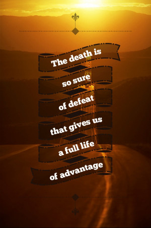 ... defeat that gives us a full life of advantage. #quotes #design #typo