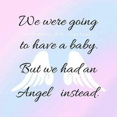 We had an angel instead More