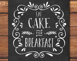 Cake Quote - Dessert Quote