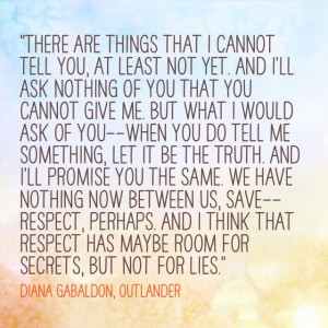 There are things that I cannot tell you,