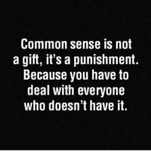 Funny Quotes about Common sense