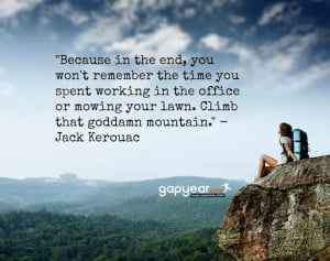 Because, in the end, you won't remember the time you spent working ...