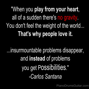 Posted in Music Quotes Tagged Carlos Santana Music Quotes for ...
