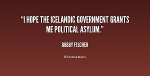 hope the Icelandic government grants me political asylum.""