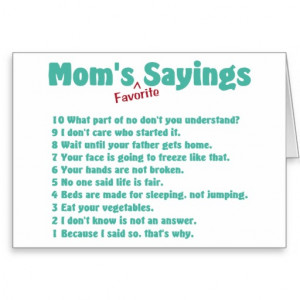 Mum's favourite sayings on gifts for her. cards
