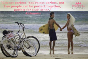 ... two people can be perfect together, perfect for each other.
