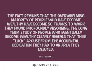 Quotes about inspirational - The fact remains that the overwhelming ...
