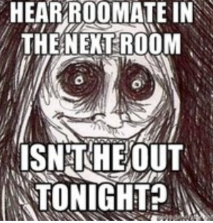 Unwanted House Guest Meme