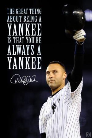FarewellCaptain #DerekJeter #Quote Derek Jeter New York Yankees Quote