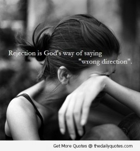 rejection-gods-way-of-saying-wrong-direction-pray-quotes-love-life ...