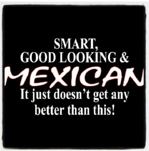 Funny Mexican quote