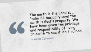 ... The Privilege And Responsibility Of Living On Earth - Allen Johnson
