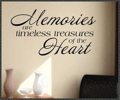 memories treasures quotes - Google Search. I love this for the picture ...