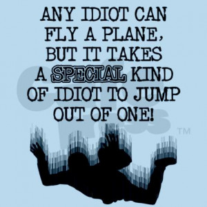 Special Idiot Skydiver Skydiving Funny T-Shirt Inf by listing-store