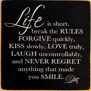 Mark Twain Quotes - Life is Short...Forgive, Kiss, Love, and Laugh