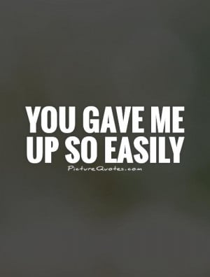 Up Quotes Heartbreak Quotes Heart Break Quotes Heart Breaking Quotes ...