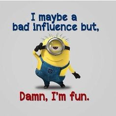 may be a bad influence funny quotes quote crazy funny quote funny ...