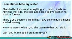 Self-esteem - I sometimes hate my sister.