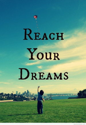 Reach your dreams quote image | Pintast