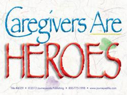 Show Support for Family Caregivers with New Resources from ...