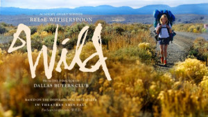 In WILD , director Jean-Marc Vallée guides Reese Witherspoon to her ...