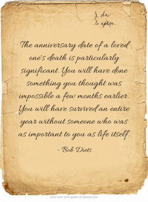 The anniversary date of a loved one's death is particularly ...