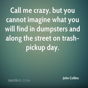 Imagine You And Me Quotes http://www.quotehd.com/quotes/john-collins ...