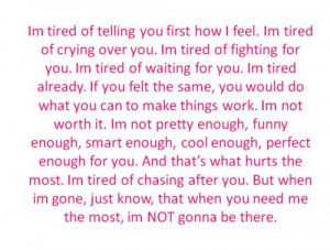 im done #im not worth it #stop trying #i love you #im done trying