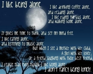Alone Enjoy Yourself Quote