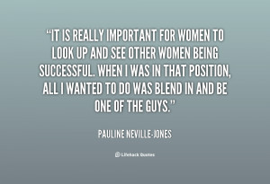 quote-Pauline-Neville-Jones-it-is-really-important-for-women-to-134565 ...