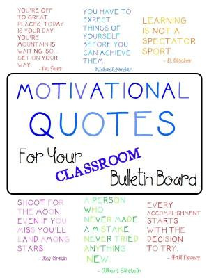 FREE 10 motivational quotes to hang in your classroom or on a bulletin ...